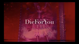 6XT7 – Die For You