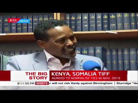 """The Big Story"" Kenya, Somalia Tiff on the backdrop of Jubaland, FGS forces clash | Part 1"