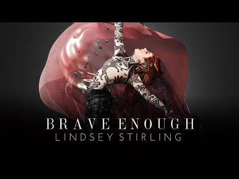 Brave Enough - Lindsey Stirling Feat Christina Perri (Audio) Mp3