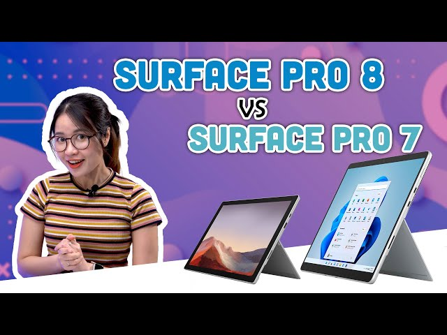 Surface Pro 8 có gì khác so với Surface Pro 7?