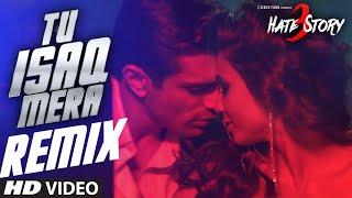 Tu Isaq Mera Remix-Neha Kakkar