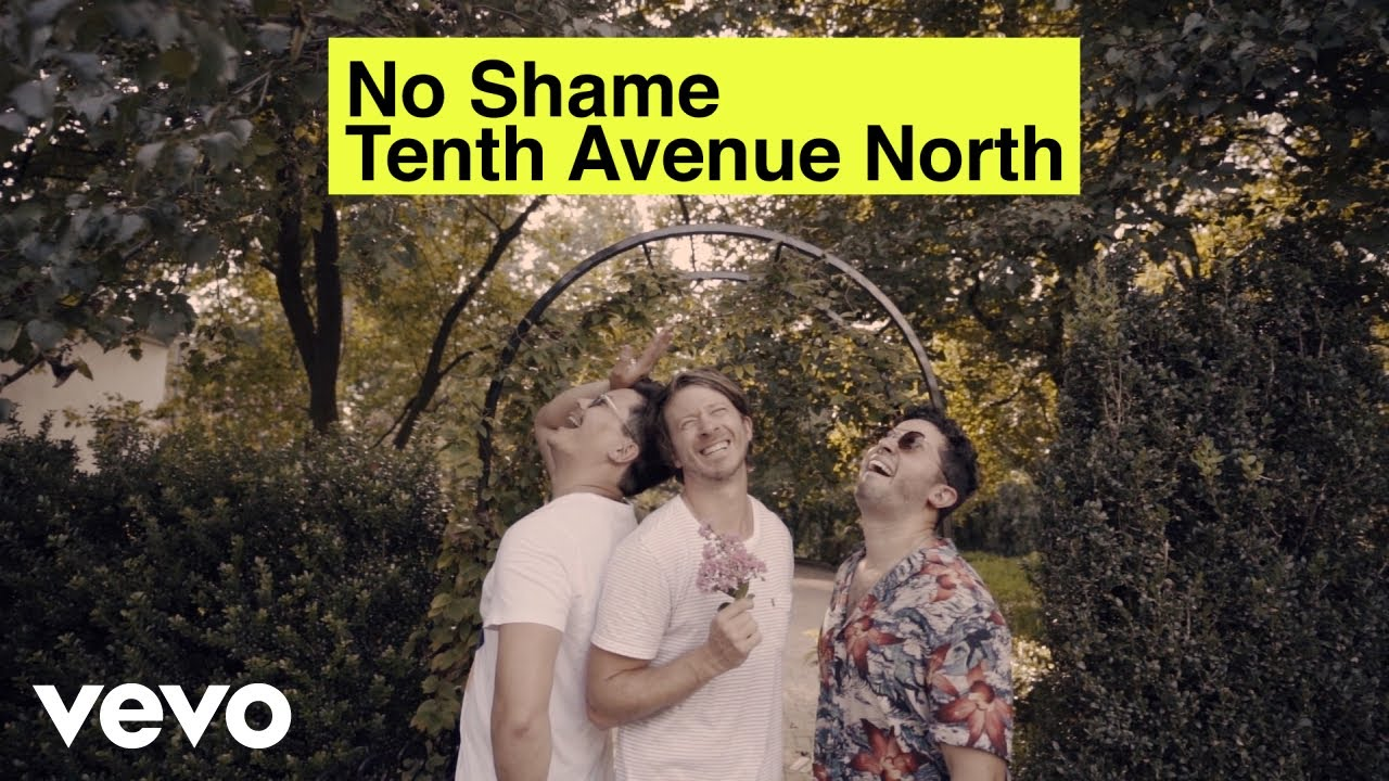 Tenth Avenue North – No Shame (Official Music Video) ft. The Young Escape