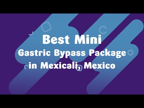 Best-Mini-Gastric-Bypass-Package-Mexicali-in-Mexico