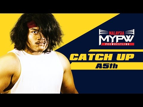 MyPW Catch Up #8 - A-5th