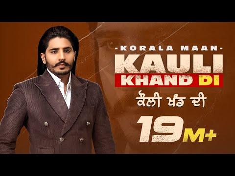 Kauli Khand Di Song Lyrics
