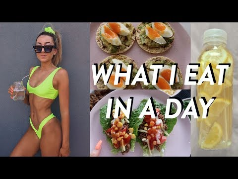 WHAT I EAT IN A DAY TO STAY HEALTHY AND FIT 2019