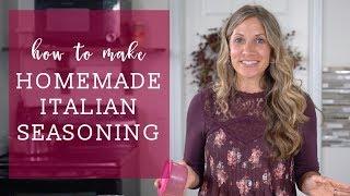 How To Make HOMEMADE ITALIAN SEASONING {Recipe Video}