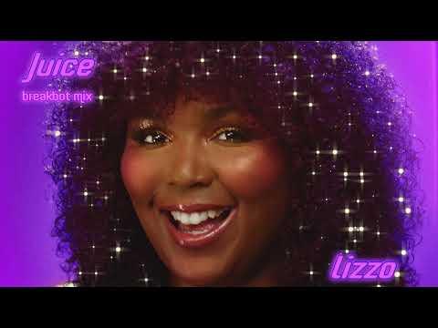 Lizzo - Juice (Breakbot Mix) [Official Audio]