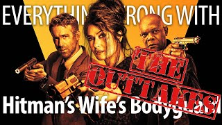Everything Wrong With Hitman's Wife's Bodyguard: The Outtakes