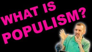 WHAT IS POPULISM? (ESL Lesson)