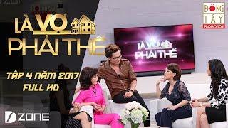 Là Vợ Phải Thế | Tập 4 | Phần 4 (06/06/2017)
