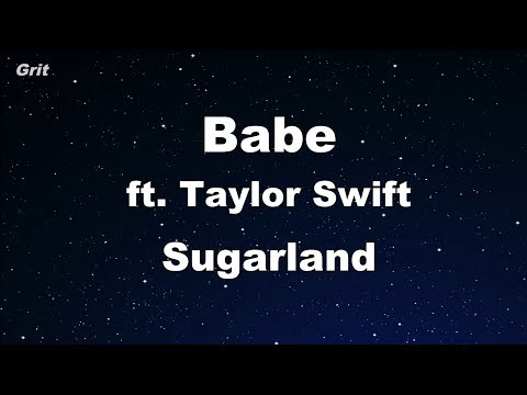 Babe ft. Taylor Swift - Sugarland Karaoke 【No Guide Melody】 Instrumental