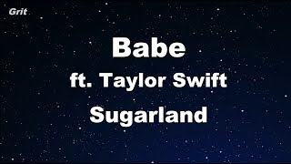 Babe Ft. Taylor Swift   Sugarland Karaoke 【No Guide Melody】 Instrumental