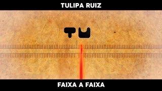 Tulipa Ruiz   Tu   Faixa A Faixa