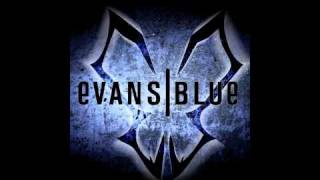 Through Your Eyes - Evans Blue