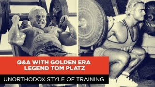 Unorthodox Style of Training | Q&A with Golden Era Legend Tom Platz