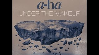 A-Ha - Under The Make-Up