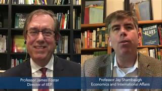 Professor Jay Shambaugh Discusses the Economic Impacts of COVID-19