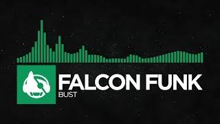 [Glitch Hop] - Falcon Funk - Bust [Falcon Funk EP]