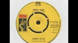 Johnnie Taylor-Friday Night.wmv