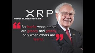 Be Greedy When Others Are Fearful Ripple XRP Holders