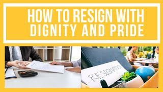 How To Resign Your Job Professionally