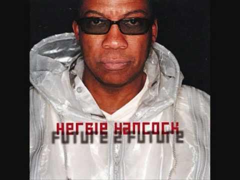 Herbie Hancock featuring Chaka Khan - The Essence