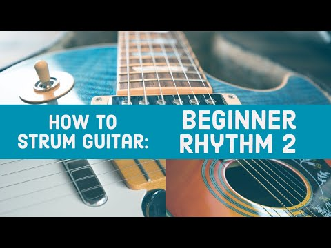 How to strum guitar | Beginner Rhythm 2