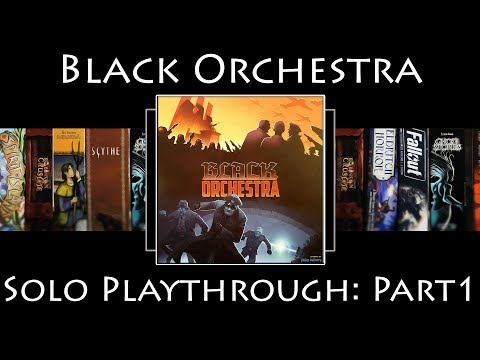 Black Orchestra (Second Edition) Rules Overview & Solo Playthrough - Part 1