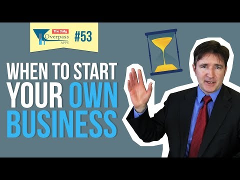 When to Start Your Own Business