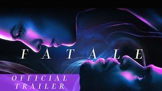 Fatale (2020) Video