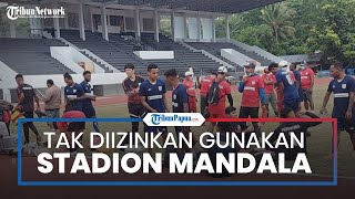 Persipura Jayapura Tak Diizinkan Gunakan Stadion Mandala selama AFC Cup, Begini Alasan KONI Papua