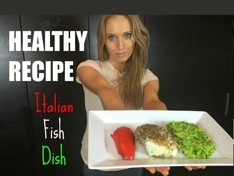 Healthy Recipe - Italian Fish Dish (easy to cook and low fat)