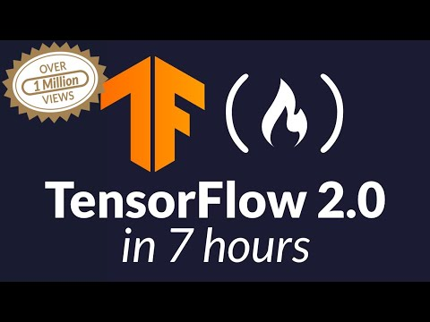 TensorFlow 2.0 Complete Course - Python Neural Networks for Beginners
