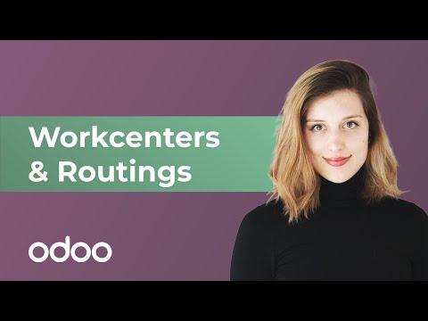 Workcenters & Routings | odoo MRP