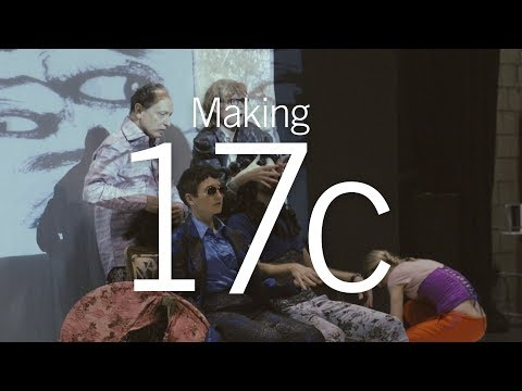 Making 17c: BAM 2017 Next Wave Festival