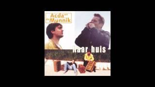 Acda En De Munnik - Bij Haar Zijn. Full HD