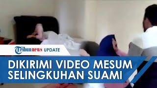 Video Detik-detik Istri di Medan Gerebek Suami Bareng Selingkuhan, Sempat Dikirimi Video Mesum