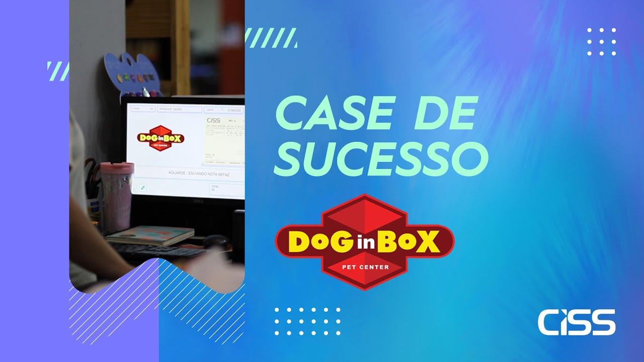 Case de succeso CISS - Dog in Box Pet Center