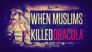 Must listen Please Untold History about Dracula and When Ottomans Muslims Fought