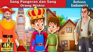 Sang Pangeran dan Sang Orang Miskin | Dongeng anak | Dongeng Bahasa Indonesia