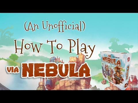 Via Nebula: How to Play