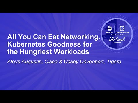 Image thumbnail for talk All You Can Eat Networking. Kubernetes Goodness for the Hungriest Workloads