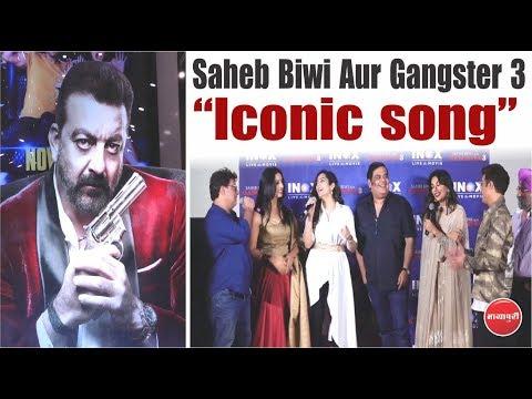 """Saheb Biwi Aur Gangster 3"" Ka Dhamakedar Song Launch   Lag Ja Gale"