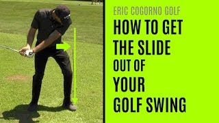 GOLF: How To Get The Slide Out Of Your Golf Swing