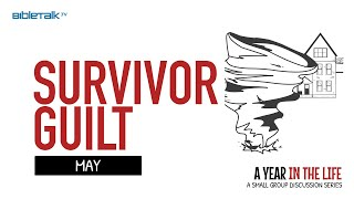 May: Survivor Guilt
