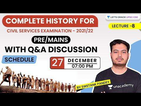Lecture-8 | Complete History | Crack UPSC CSE/IAS 2021 | Swetank Pandey