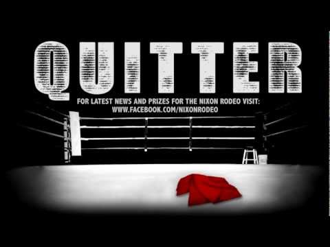 The Nixon Rodeo- Quitter (Lyric Video Teaser)