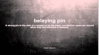 What does belaying pin mean