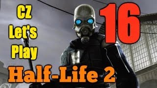 "CZ Let's Play | Half - Life 2 | Part #16 ""Feministky vs Freeman"" 